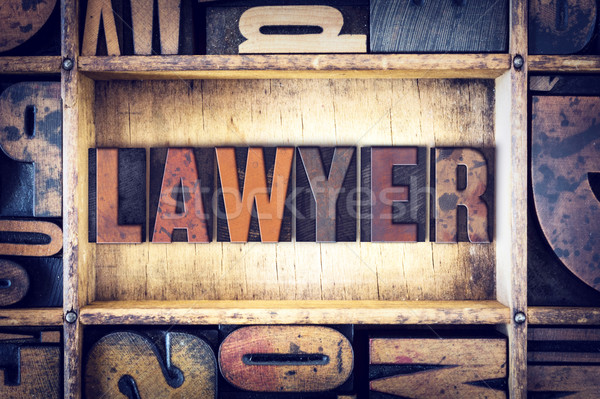 Lawyer Concept Letterpress Type Stock photo © enterlinedesign