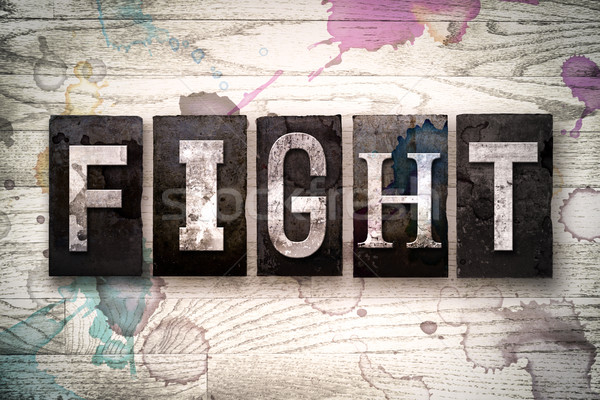 Fight Concept Metal Letterpress Type Stock photo © enterlinedesign