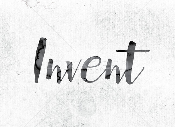 Invent Concept Painted in Ink Stock photo © enterlinedesign