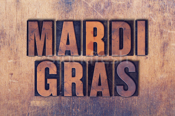 Mardi Gras Theme Letterpress Word on Wood Background Stock photo © enterlinedesign