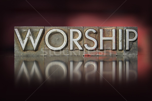 Worship Letterpress Stock photo © enterlinedesign