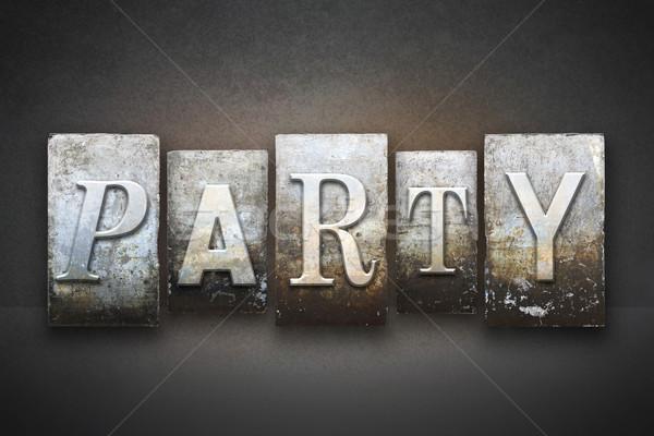 Party Letterpress Stock photo © enterlinedesign