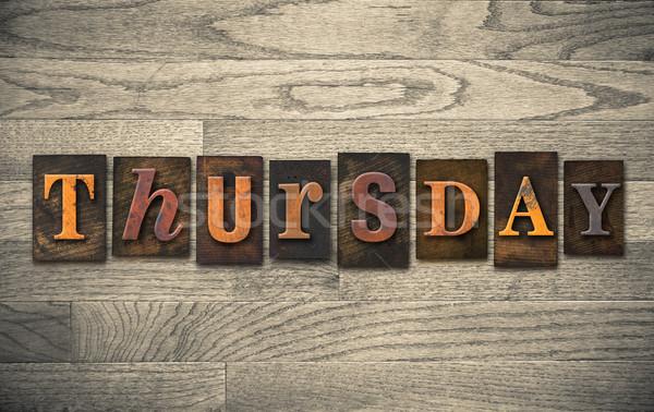 Thursday Wooden Letterpress Concept Stock photo © enterlinedesign