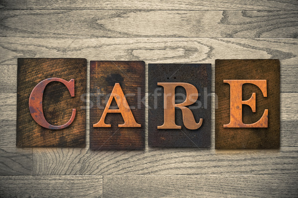 Care Wooden Letterpress Theme Stock photo © enterlinedesign