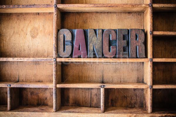 Cancer Concept Wooden Letterpress Theme Stock photo © enterlinedesign