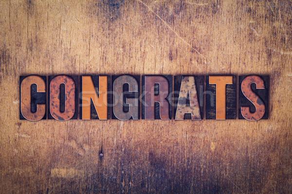 Congrats Concept Wooden Letterpress Type Stock photo © enterlinedesign