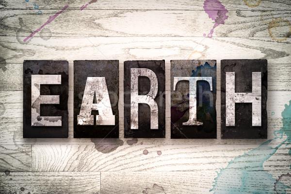 Earth Concept Metal Letterpress Type Stock photo © enterlinedesign