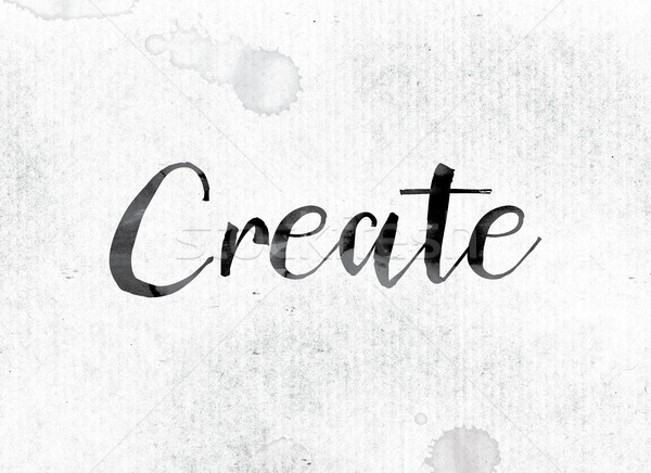 Create Concept Painted in Ink Stock photo © enterlinedesign