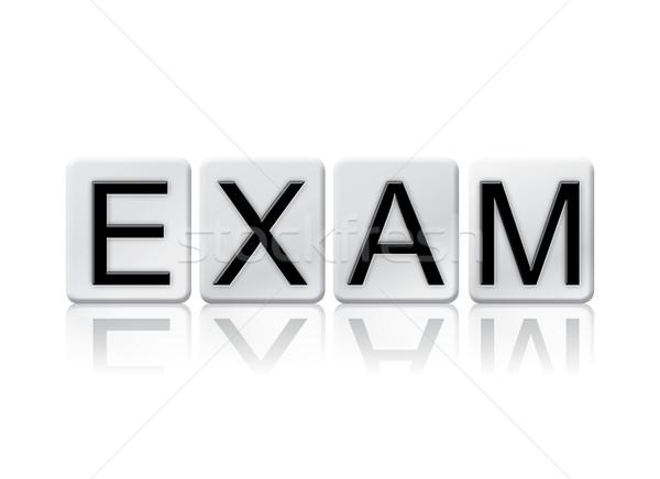 Prüfung isoliert gefliesten Briefe Wort geschrieben Stock foto © enterlinedesign