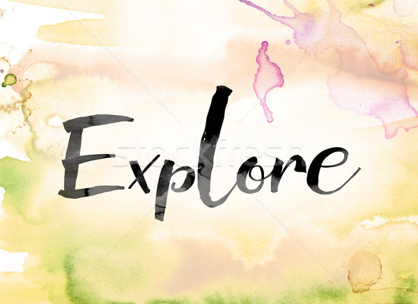 Explore Colorful Watercolor and Ink Word Art Stock photo © enterlinedesign