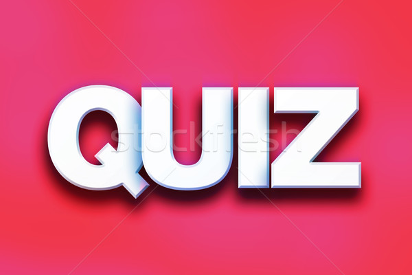 Quiz Concept Colorful Word Art Stock photo © enterlinedesign