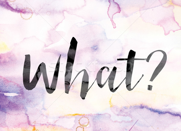 What Colorful Watercolor and Ink Word Art Stock photo © enterlinedesign