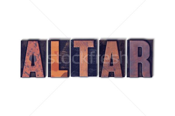 Ołtarz odizolowany słowo napisany vintage Zdjęcia stock © enterlinedesign