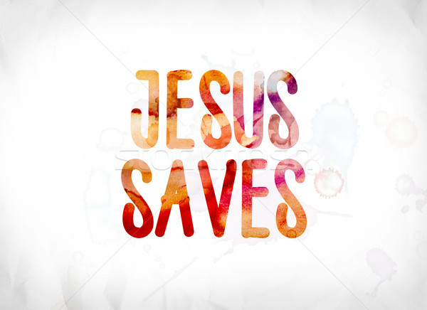 Jesus Saves Concept Painted Watercolor Word Art Stock photo © enterlinedesign
