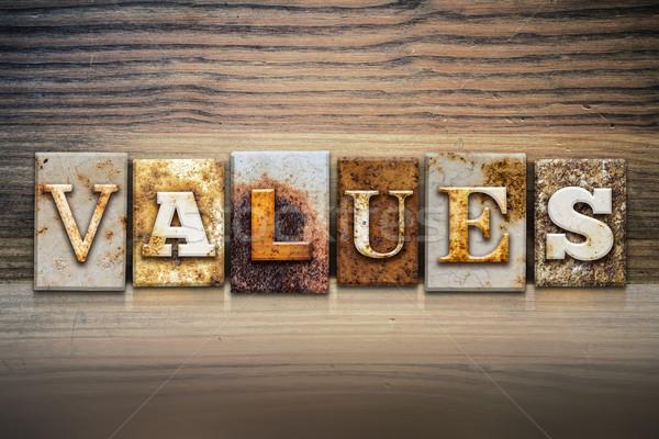 Values Concept Letterpress Theme Stock photo © enterlinedesign