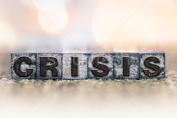 Crisis Concept Vintage Letterpress Type Stock photo © enterlinedesign
