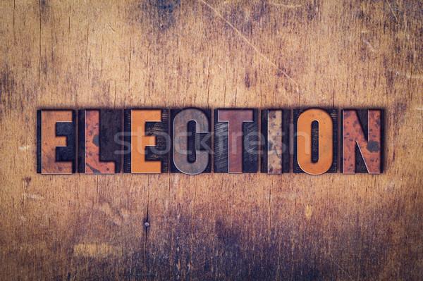 Eleição tipo palavra escrito Foto stock © enterlinedesign