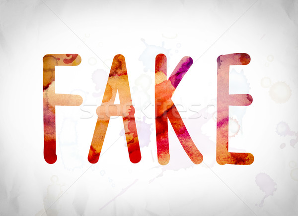 Fake Concept Watercolor Word Art Stock photo © enterlinedesign