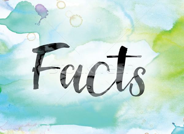 Tények színes vízfesték tinta szó művészet Stock fotó © enterlinedesign