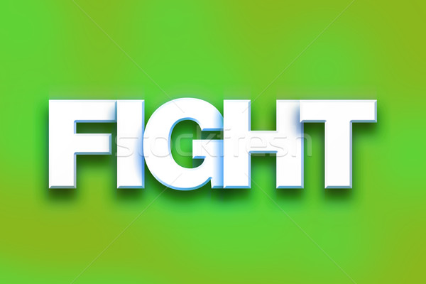 Fight Concept Colorful Word Art Stock photo © enterlinedesign