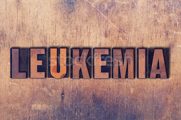 Leukemia Theme Letterpress Word on Wood Background Stock photo © enterlinedesign