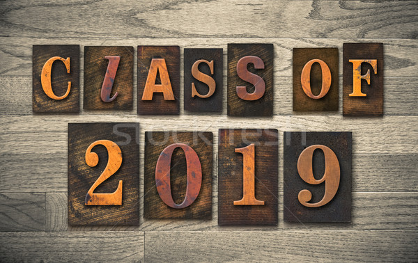 Class of 2019 Wooden Letterpress Type Concept Stock photo © enterlinedesign