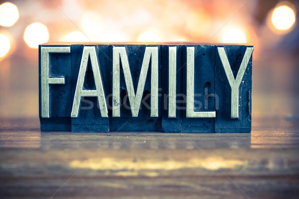 Family Concept Metal Letterpress Type Stock photo © enterlinedesign