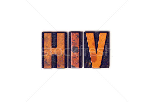 HIV Concept Isolated Letterpress Type Stock photo © enterlinedesign