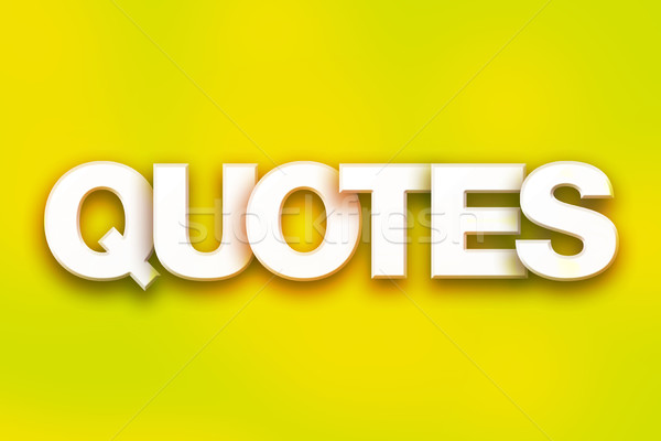 Quotes Concept Colorful Word Art Stock photo © enterlinedesign