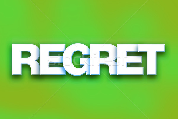 Regret Concept Colorful Word Art Stock photo © enterlinedesign