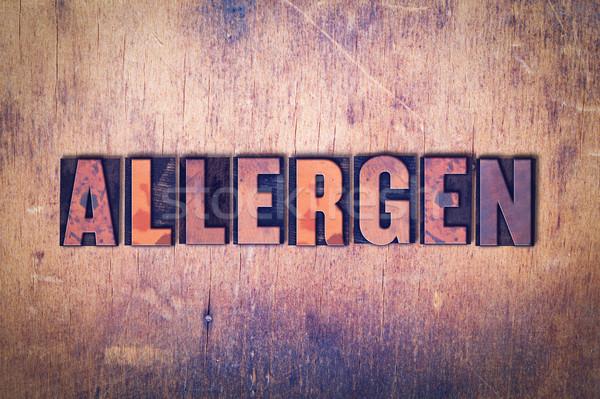 Allergen Theme Letterpress Word on Wood Background Stock photo © enterlinedesign