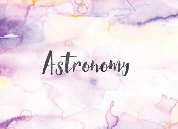 Astronomia acquerello inchiostro pittura parola scritto Foto d'archivio © enterlinedesign