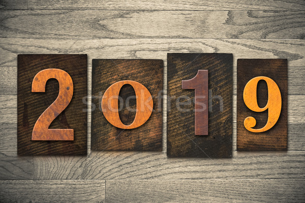 2019 Wood Letterpress Concept Stock photo © enterlinedesign