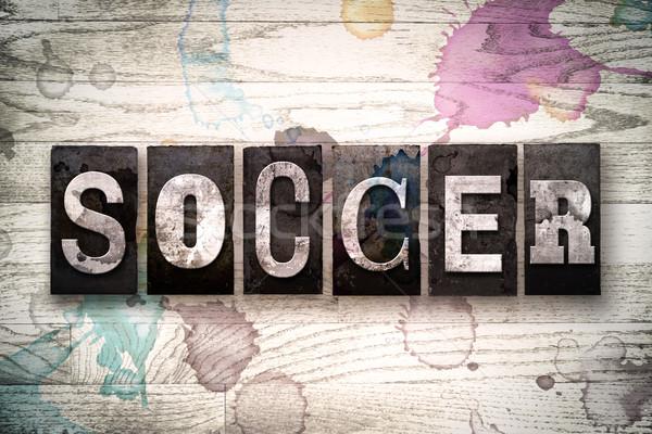 Soccer Concept Metal Letterpress Type Stock photo © enterlinedesign