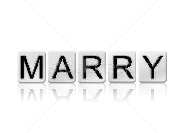 Marry Concept Tiled Word Isolated on White Stock photo © enterlinedesign