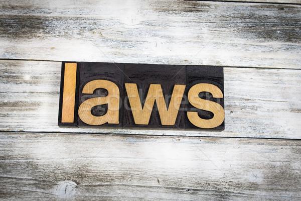 ストックフォト: 法制 · 言葉 · 木製 · 書かれた · タイプ