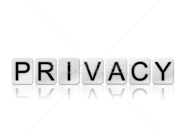 конфиденциальность изолированный плиточные письма слово написанный Сток-фото © enterlinedesign