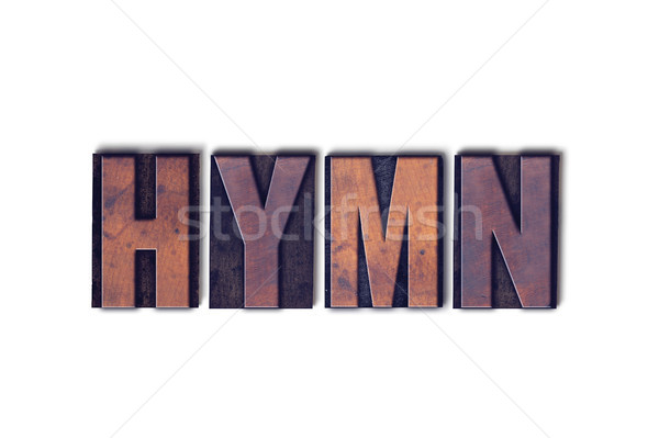 Hymn Concept Isolated Letterpress Word Stock photo © enterlinedesign