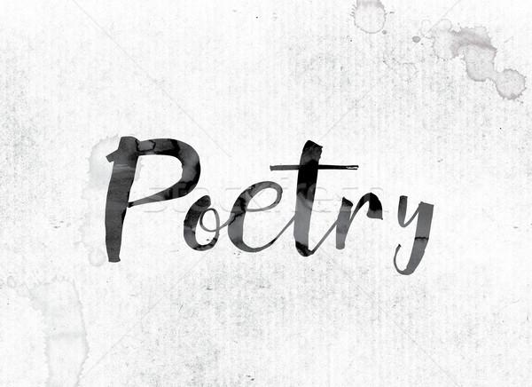 Poëzie geschilderd inkt woord aquarel witte Stockfoto © enterlinedesign