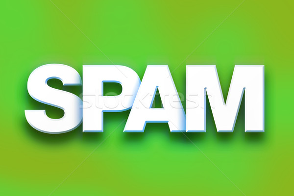 Spam Concept Colorful Word Art Stock photo © enterlinedesign