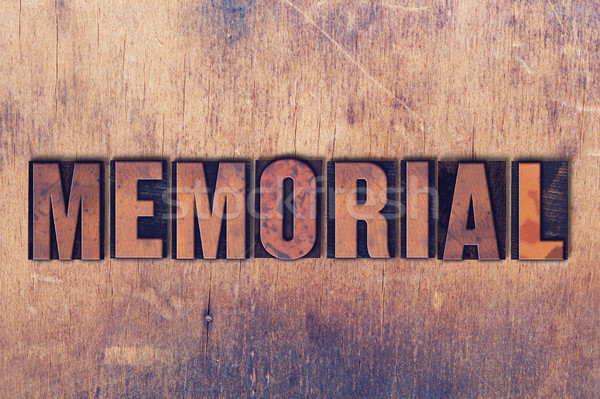 Memorial Theme Letterpress Word on Wood Background Stock photo © enterlinedesign