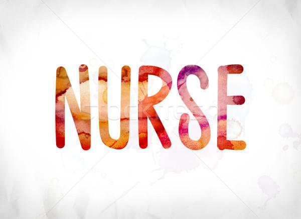 Nurse Concept Painted Watercolor Word Art Stock photo © enterlinedesign