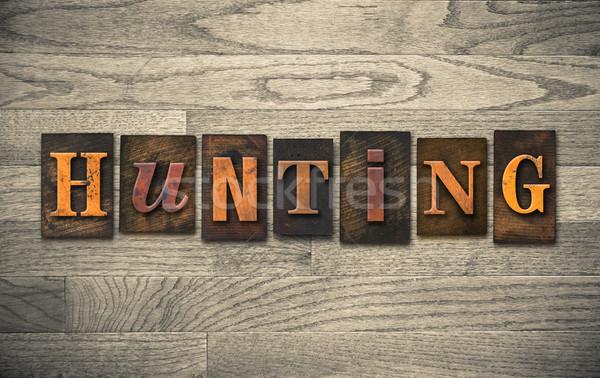 Hunting Wooden Letterpress Concept Stock photo © enterlinedesign