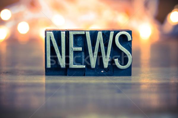 News Concept Metal Letterpress Type Concept Metal Letterpress Ty Stock photo © enterlinedesign