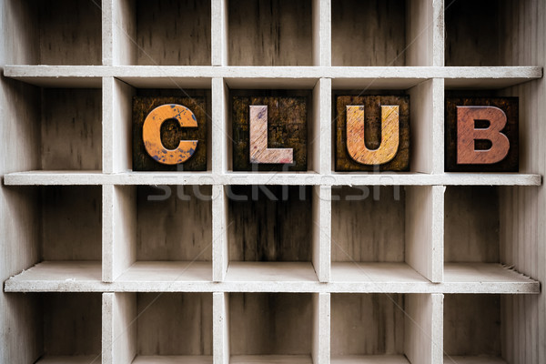 Club Concept Wooden Letterpress Type in Draw Stock photo © enterlinedesign