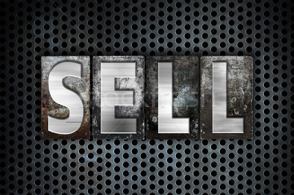 Sell Concept Metal Letterpress Type Stock photo © enterlinedesign