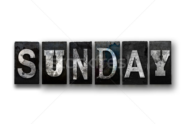 Sunday Concept Isolated Letterpress Type Stock photo © enterlinedesign