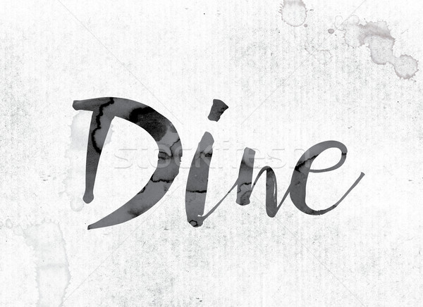 Dine Concept Painted in Ink Stock photo © enterlinedesign