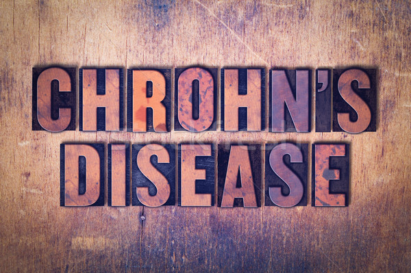 Chrohn's Disease Theme Letterpress Word on Wood Background Stock photo © enterlinedesign