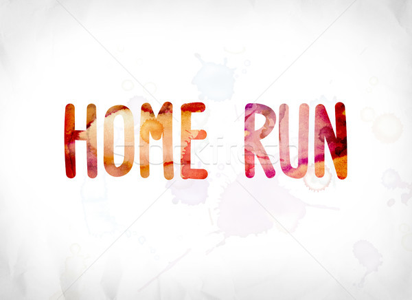 Home Run Concept Painted Watercolor Word Art Stock photo © enterlinedesign